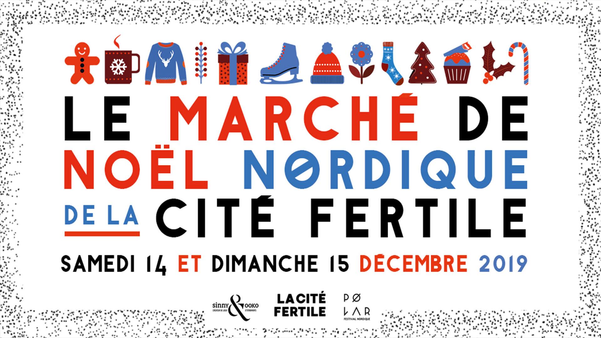Le marché de Noël nordique de la Cité Fertile